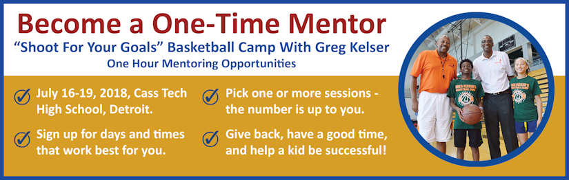 Be a One-Time Mentor - Basketball Camp with Greg Kelser